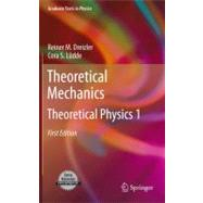 Theoretical Mechanics : Theoretical Physics 1, 9783642111372  
