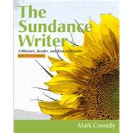 The Sundance Writer A Rhetoric, Reader, and Research Guide, Brief,9781111841379