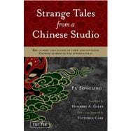 Strange Tales from a Chinese Studio : The classic collection..., 9780804841382  