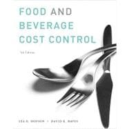 Food and Beverage Cost Control, 5th Edition,9780470251386