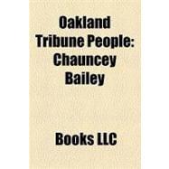 Oakland Tribune People : Chauncey Bailey