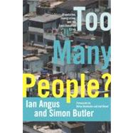 Too Many People? : Population, Immigration, and the Environm..., 9781608461400