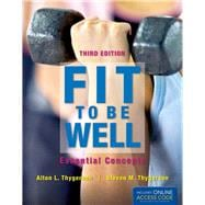 Fit to Be Well: Essential Concepts (Book with Access Code),9781449661403