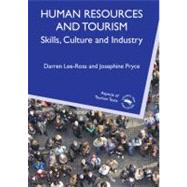Human Resources and Tourism : Skills, Culture and Industry, 9781845411404  