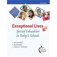 Exceptional Lives : Special Education in Today's Schools (with MyEducationLab)