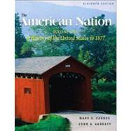 The American Nation, Volume I: A History of the United States to 1877,9780321101419
