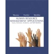 Human Resource Management Applications : Cases, Exercises, Incidents, and Skill Builders,9780324421422