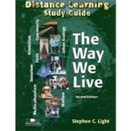 Distance Learning Study Guide for the Way We Live