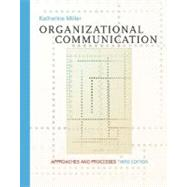 Organizational Communication With Infotrac: Approaches and Processes