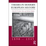 Themes in Modern European History, 1890û1945