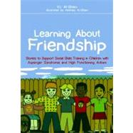Learning about Friendship : Stories to Support Social Skills..., 9781849051453  