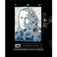 Foundations of Art and Design An Enhanced Media Edition (with Art CourseMate with eBook Printed Access Card)