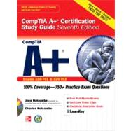 CompTIA A+ Certification Study Guide, Seventh Edition (Exam 220-701 & 220-702),9780071701457