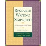 Research Writing Simplified : A Documentation Guide,9780321101457