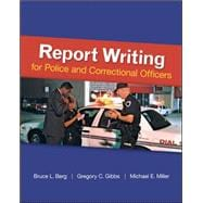 Report Writing for Police and Correctional Officers,9780078111464