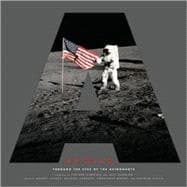 Apollo : Through the Eyes of the Astronauts, 9780810921467  