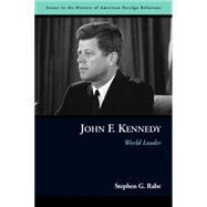 John F. Kennedy by Rabe, Stephen G.