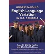 Understanding English Language Variation in U. S. Schools,9780807751480