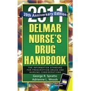 Nurse's Drug Handbook, 2011 : The Information Standard For Prescription Drugs and Nursing Considerations