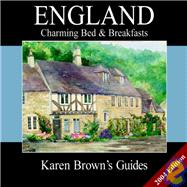 Karen Brown's England : Charming Bed and Breakfasts 2004, 9781928901488