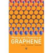 Physics and Chemistry of Graphene: Graphene to Nanographene, 9789814241489  