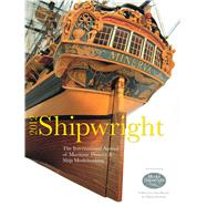 Shipwright 2012 : The International Annual of Maritime Histo..., 9781844861491  