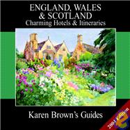 Karen Brown's England, Wales, and Scotland : Charming Hotels..., 9781928901495