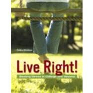 Live Right! : Beating Stress in College and Beyond