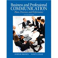 Business and Professional Communication : Plans, Processes, ..., 9780205721498  