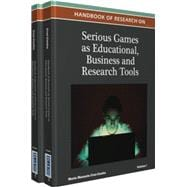 Handbook of Research on Serious Games As Educational, Busine..., 9781466601499