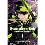 Seraph of the End, Vol. 1 Vampire Reign