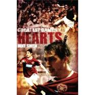 Hearts Greatest Games; Heart of Midlothian's 50 Finest Match..., 9781908051509