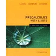 Precalculus with Limits : A Graphing Approach 5e