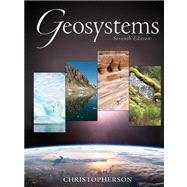 Geosystems: An Introduction to Physical Geography Value Package (includes Encounter Earth: Interactive Geoscience Explorations)
