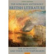 The Longman Anthology of British Literature, Volume 2A The Romantics and Their Contemporaries Plus NEW MyLiteratureLab -- Access Card Package,9780321871527