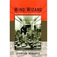Wind Wizard : Alan G. Davenport and the Art and Science of W..., 9780691151533
