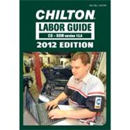 Chilton 2012 Labor Guide Domestic & Imported Vehicles - CD-Rom
