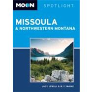 Moon Spotlight Missoula and Northwestern Montana, 9781612381565