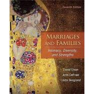 Marriages and Families: Intimacy, Diversity, and Strengths,9780078111570