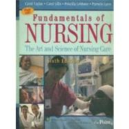 Fundamentals of Nursing: The Art and Science of Nursing Care,9780781781572