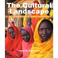 The Cultural Landscape An Introduction to Human Geography Plus MasteringGeography with eText -- Access Card Package