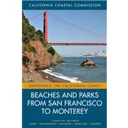 Beaches and Parks from San Francisco to Monterey : Counties ..., 9780520271579
