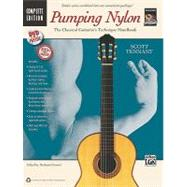 Pumping Nylon -- Complete : A Classical Guitarist's Techniqu..., 9780739071588  