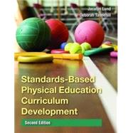 Standards-based Physical Education Curriculum Development,9780763771591