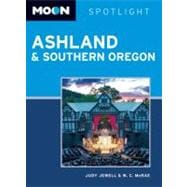 Moon Spotlight Ashland and Southern Oregon, 9781612381596