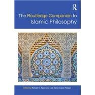 The Routledge Companion to Islamic Philosophy,9780415881609