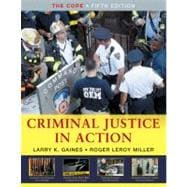 Criminal Justice in Action : The Core,9780495601609