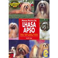 Manual Practico Del Lhasa Apso / Guide to Owning a Lhasa Apso