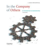 In the Company of Others An Introduction to Communication,9780199861620