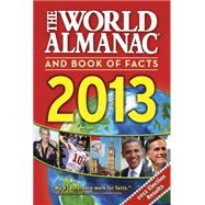 The World Almanac and Book of Facts 2013,9781600571626